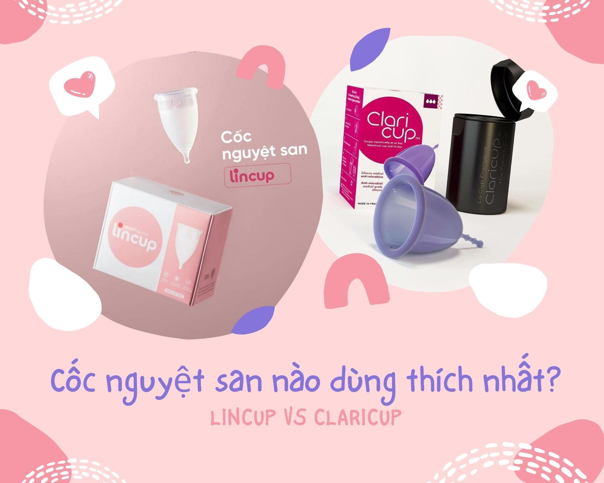 So sánh cốc nguyệt san Lincup và Claricup