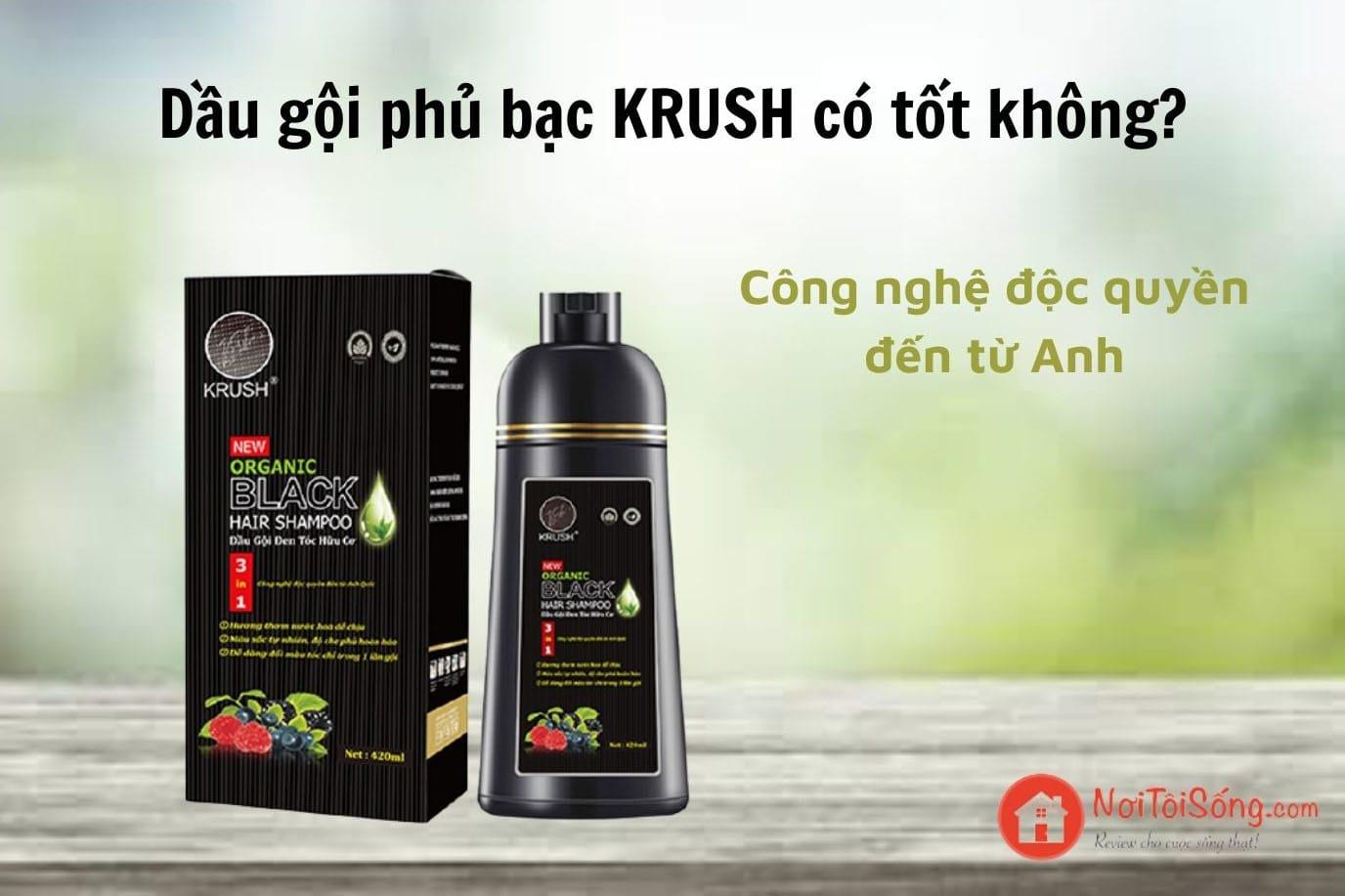 Review dầu gội phủ bạc Krush có tốt không?