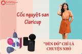 Review cốc nguyệt san Claricup có tốt không? Nên mua ở đâu?
