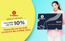 Thẻ VinID là gì? Hướng dẫn mở thẻ VinID & cách sử dụng thẻ